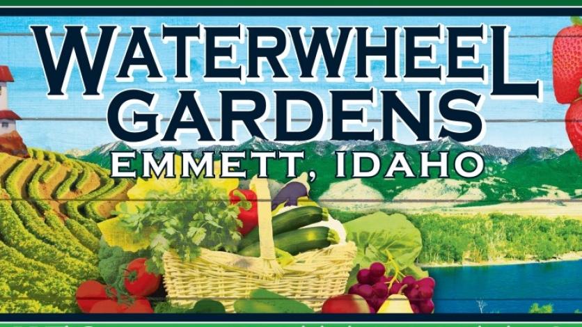 Waterwheel Gardens Emmett Idaho