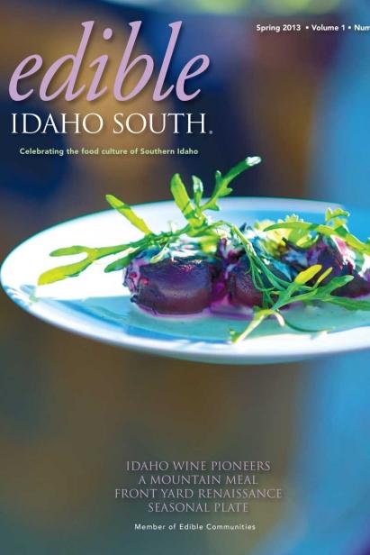 Edible Idaho Spring 2013 magazine cover
